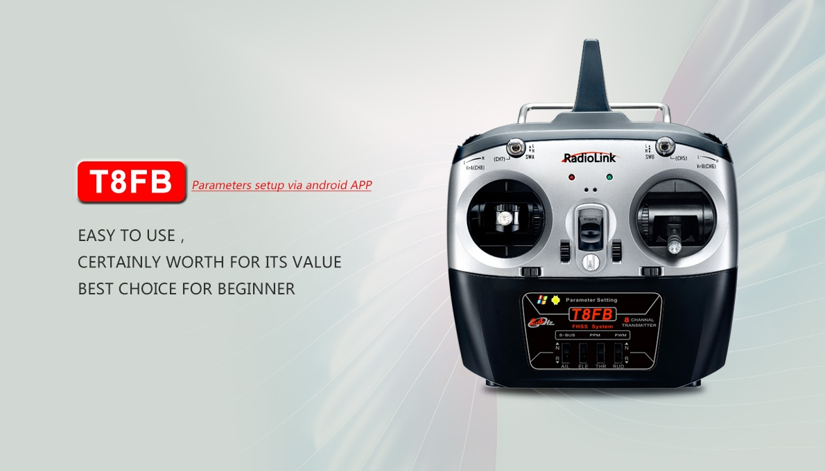 RadioLink T8FB 2.4G 8CH FHSS RC Transmitter Remote Control With R8EF Receiver Support S-BUS PPM and PWM output